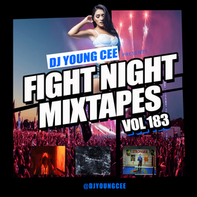 Dj Young Cee Fight Night Mixtapes Vol 183 Dj Young Cee front cover