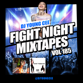 Dj Young Cee Fight Night Mixtapes Vol 185 Dj Young Cee front cover