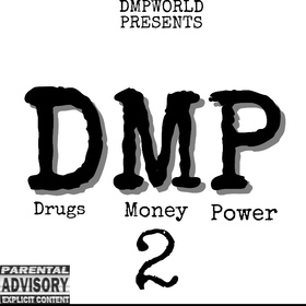 Drugs Money Power 2 DMP  front cover