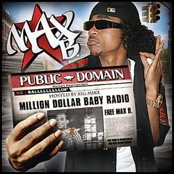 Public Domain: Million Dollar Baby Radio Max B front cover