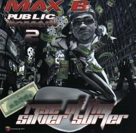 Public Domain 2: Rise of the Silver Surfer Max B front cover