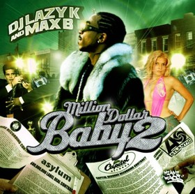 Million Dollar Baby 2 Max B front cover