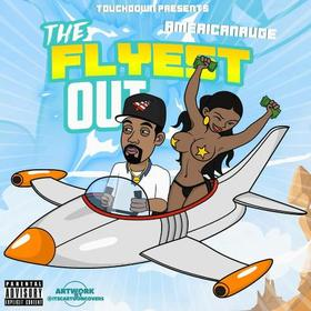 The Flyest Out AMER1CAN RUGE front cover