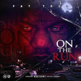 On The Run Fat Trel front cover