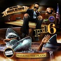 Public Domain 6: Walking the Plank Max B front cover