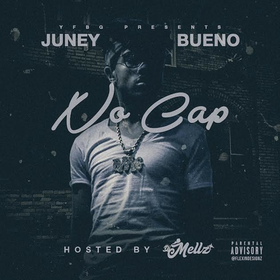 Juney Bueno- No Cap (Hosted By DJ Mellz) DJ Konnect  front cover