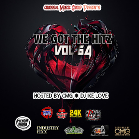 We Got The Hitz Vol.64 Presented By CMG Colossal Music Group front cover