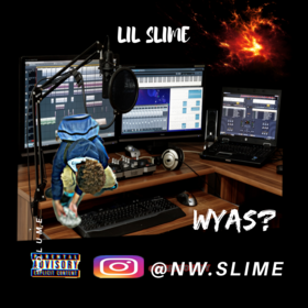 WYA SLIME? Lil Slime front cover
