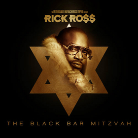 The Black Bar Mitzvah Rick Ross front cover