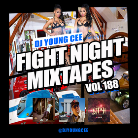 Dj Young Cee Fight Night Mixtapes Vol 188 Dj Young Cee front cover