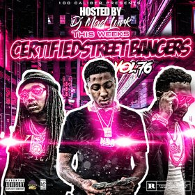This Weeks Certified Street Bangers Vol.76 DJ Mad Lurk front cover