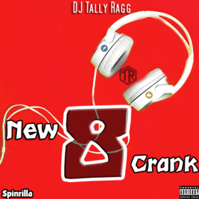 New Crank 8 DJ Tally Ragg front cover