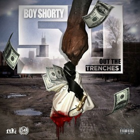 Out The Trenches 50 Boy Shorty front cover
