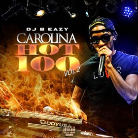 Carolina Hot 100 Vol.2 DJ B Eazy front cover