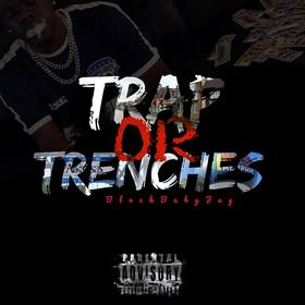 Trap Or Trenches | Pt.1 (HALLOWEEN EDITION) by BlockBaby Jay