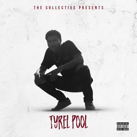Tyrel Pool The Mixtape Tyrel Pool front cover