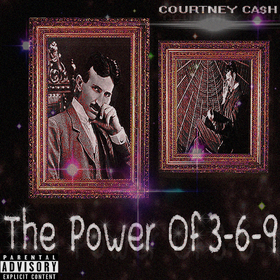 The Power Of 3-6-9 Courtney Ca$h front cover
