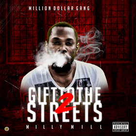 Gifted To The Streets 2 Milly Mill front cover