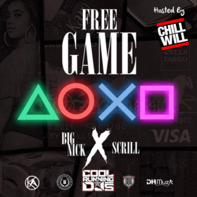Free Game Big Nick & Scrill White Hosted By Dj ChillWill CHILL iGRIND WILL front cover
