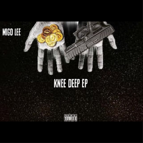 Knee Deep (E.P.) Migo Lee front cover