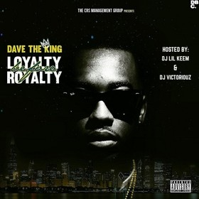 Loyalty Before Royalty Dave The King front cover