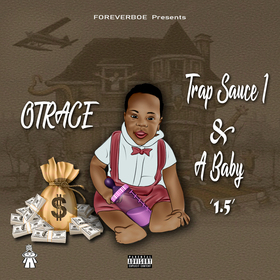 Trap Sauce 1 & A Baby OTRACE front cover
