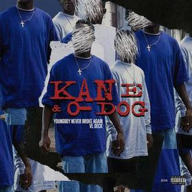 Kane & O-Dog VL Deck front cover