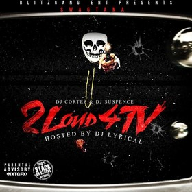 2 Loud 4 TV Swagtana front cover