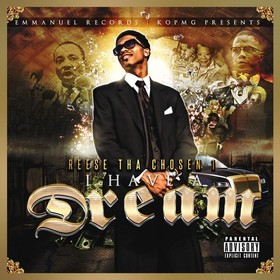 Reese Tha Chosen 1 (I Have A Dream) DJ S.R. front cover