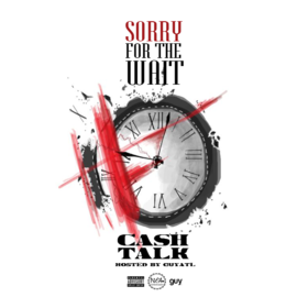 Sorry For The Wait Cash Talk front cover