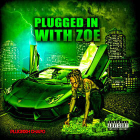 Plugged in With Zoe PlugRixh Chapo front cover