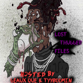 Lost Thugger Files Geaux Que front cover