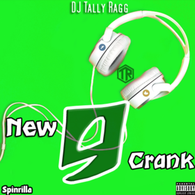 New Crank 9 DJ Tally Ragg front cover