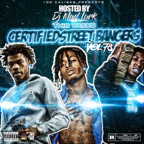 This Weeks Certified Street Bangers Vol.78 DJ Mad Lurk front cover