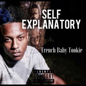 TrenchBabyTookie - Self Explanatory TyyBoomin front cover