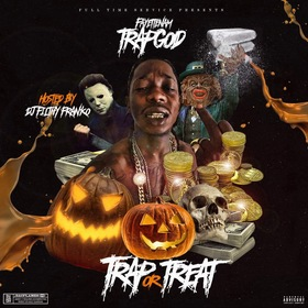 Trap Or Treat Fayettnam Trapgod front cover