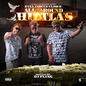 All Around Hustlas Full Circle Clique front cover