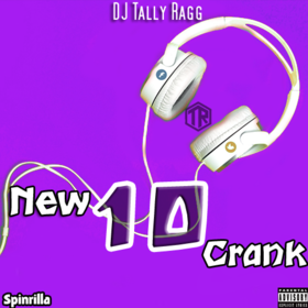 New Crank 10 DJ Tally Ragg front cover