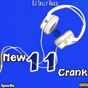 New Crank 11 DJ Tally Ragg front cover