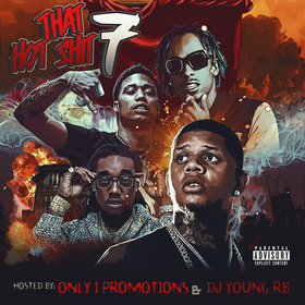 That Hot Shit 7 O1P Mixtapes front cover