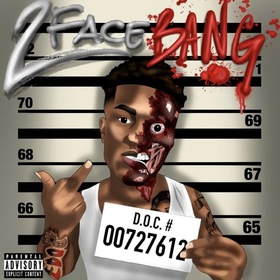 2 Face Bang Fredo Bang front cover