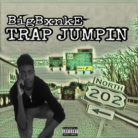 Trap Jumpin BigBxnkE front cover