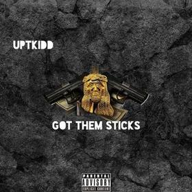 Got Them Sticks Ep UptKidd front cover