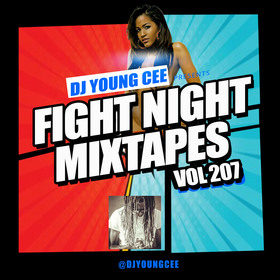 Dj Young Cee Fight Night Mixtapes Vol 207 Dj Young Cee front cover