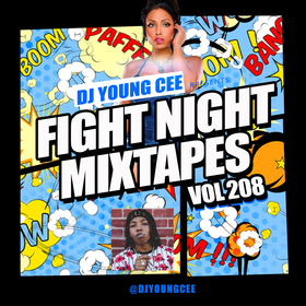 Dj Young Cee Fight Night Mixtapes Vol 208 Dj Young Cee front cover