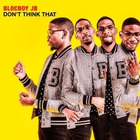 Don't Think That BlocBoy JB  front cover