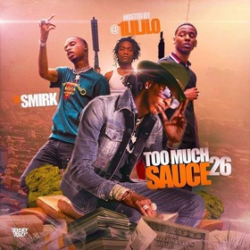 Too Much Sauce 26 DJ Smirk front cover