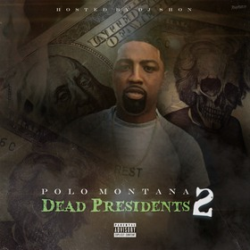 Dead Presidents 2 Polo Montana front cover