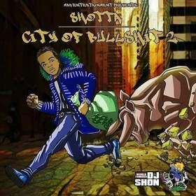 City Of Bullshit 2 Shotta front cover