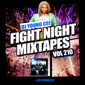 Dj Young Cee Fight Night Mixtapes Vol 210 Dj Young Cee front cover